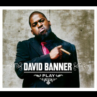 David Banner - Play (Int'l Comm Single)