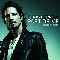 Chris Cornell - Part Of Me (German Trend Single)