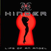 Hinder - Lips Of An Angel (Intl 2 Trk)