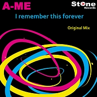 A-Me - I remember this forever