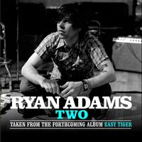 Ryan Adams - Two