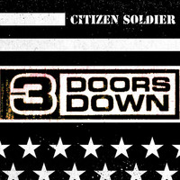 3 Doors Down - Citizen Soldier