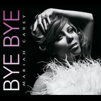 Mariah Carey - Bye Bye (Int'l 2 Trk Single)