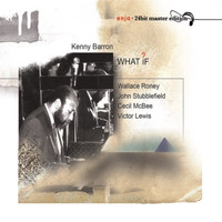 Kenny Barron - What If?
