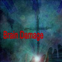 Brain Damage - Brain Damage