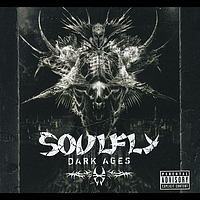 Soulfly - Dark Ages [Special Edition]