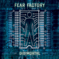 Fear Factory - Digimortal [Special Edition]