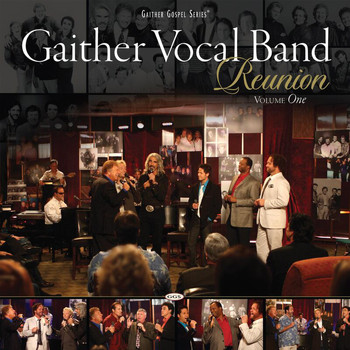 Gaither Vocal Band - Gaither Vocal Band - Reunion