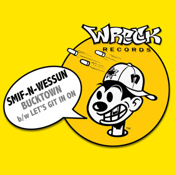 Smif-n-Wessun - Bucktown bw Let's Git It On (Explicit)
