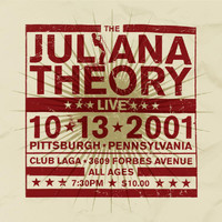 The Juliana Theory - Live 10.13.2001 (Live)