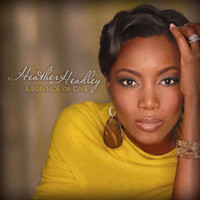 Heather Headley - Audience Of One