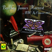 Barclay James Harvest - BBC In Concert 1972 (Stereo)