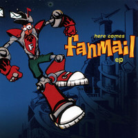 Fanmail - Here Comes Fan Mail EP