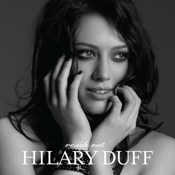 Hilary Duff - Reach Out