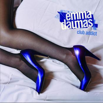 Emma Daumas - Club Addict (Version Single)