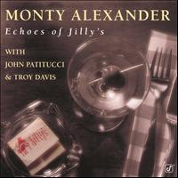 Monty Alexander - Echoes Of Jilly's