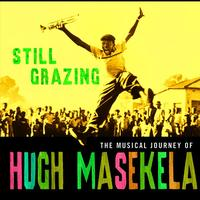 Hugh Masekela - Still Grazing