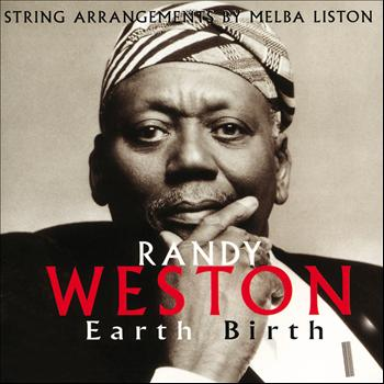 Randy Weston - Earth Birth