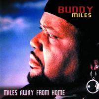 Buddy Miles - Miles Away From Home