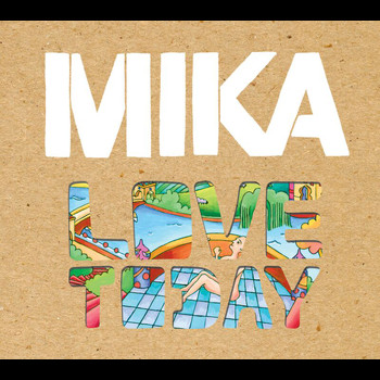 MIKA - Love Today (Intl 2Trk)