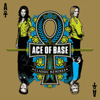 Ace of Base - Classic Remixes