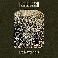 Collection D'Arnell-Andrea - Les marronniers