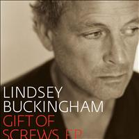 Lindsey Buckingham - Gift Of Screws EP
