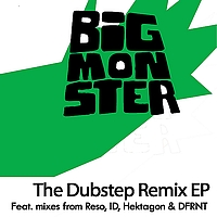 Baobinga - Big Monster - The Dubstep Remix EP