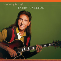 Larry Carlton - The Very Best Of Larry Carlton