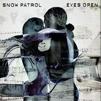 Snow Patrol - Eyes Open (International Package with bonus live tracks)