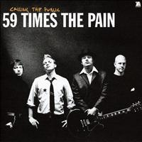 59 Times the Pain - Calling The Public