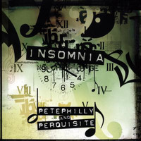 Pete Philly & Perquisite - Insomnia