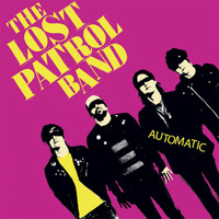 The Lost Patrol Band - Automatic