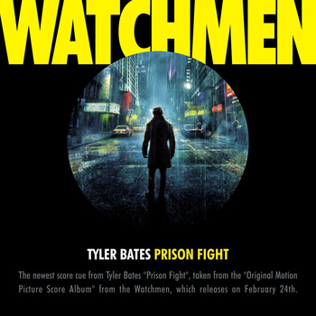 "Tyler Bates - Prison Fight [From The Motion Picture ""Watchmen""]"