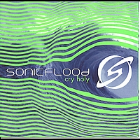Sonicflood - Cry Holy