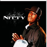 Nitty - Nasty Girl