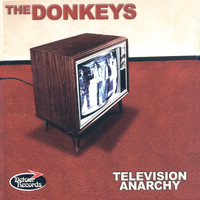 The Donkeys - Television Anarchy