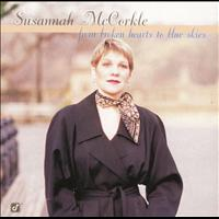 Susannah McCorkle - From Broken Hearts To The Blue Skies