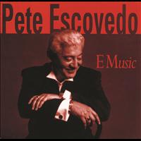 Pete Escovedo - E Music