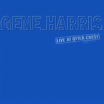Gene Harris - Live At Otter Crest