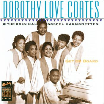 Dorothy Love Coates - Get On Board