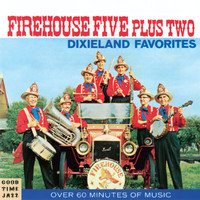 Firehouse Five Plus Two - Dixieland Favorites