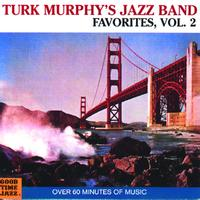 Turk Murphy - Turk Murphy's Jazz Band Favorites (Vol. 2)
