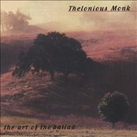 Thelonious Monk - The Art Of The Ballad (Remastered)