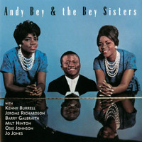 Andy Bey - Andy Bey & The Bey Sisters