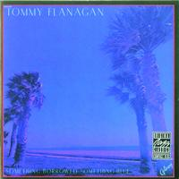 Tommy Flanagan - Something Borrowed, Something Blue