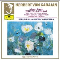 Herbert von Karajan / Berliner Philharmoniker - Strauss, Johann and Josef: Waltzes and Polkas