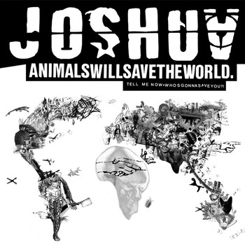 Joshua - Animals will save the world