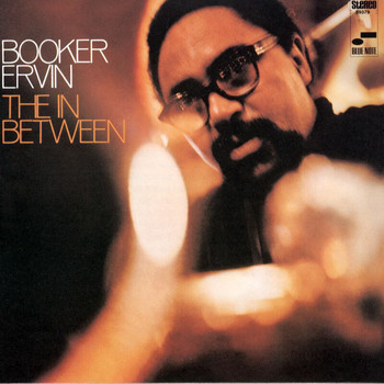 Booker Ervin - The in Between