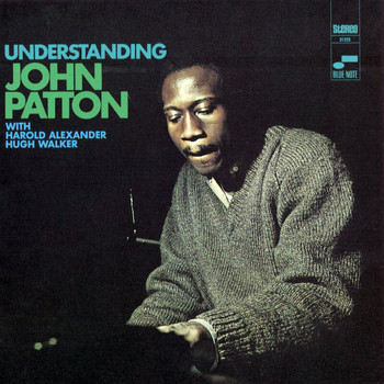 John Patton - Understanding